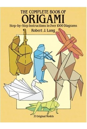 The Complete Book Of Origami - Robin Macey