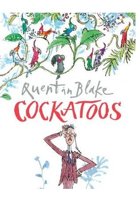 Cockatoos - Quentin Blake