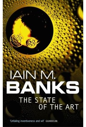 The State Of The Art (Culture 4) - Iain Banks