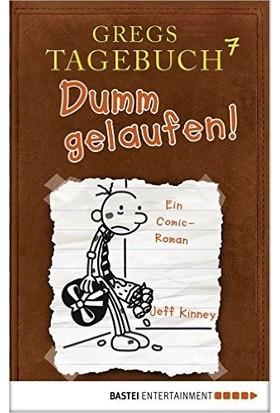 Gregs Tagebuch 7: Dumm Gelaufen! - Jeff Kinney
