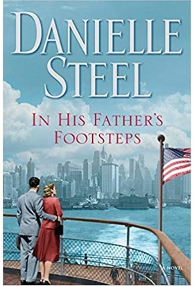 In His Father's Footsteps: A Novel - Danielle Steel