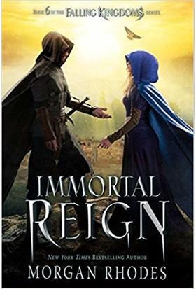 Immortal Reign (Fallen Kingdoms 6) - Morgan Rhodes