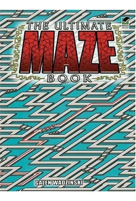 The Ultimate Maze Book - Galen Wadzinski