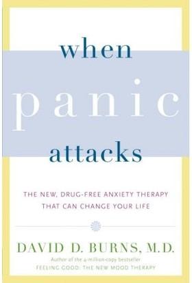 When Panic Attacks - David Burns