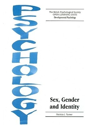 Sex Gender And Identity - Patricia J. Turner