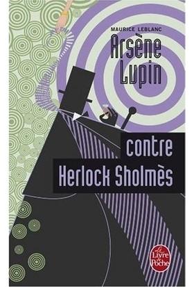 Arséne Lupin Contre Herlock Sholmés - Maurice Leblanc