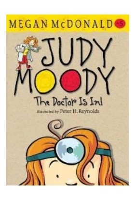 Judy Moody, The Doctor's In - Megan McDonald