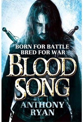 Blood Song (Raven's Shadow 1) - Anthony Ryan