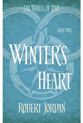 The Wheel Of Time 9: Winter's Heart - Robert Jordan