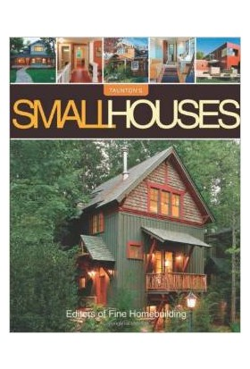 Small Houses Great Houses - Fine Homebuilding