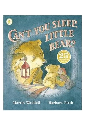 Can't You Sleep, Little Bear - Martin Waddell
