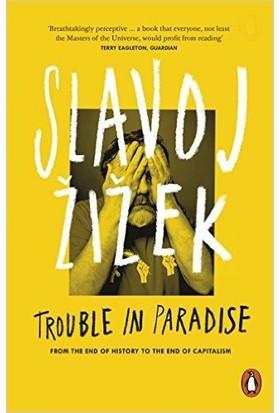 Trouble In Paradise - Slavoj Zizek