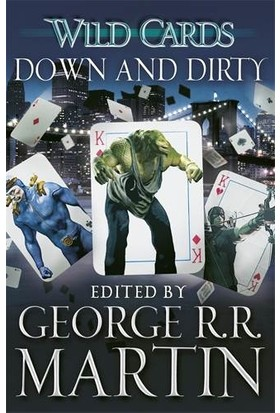 Down And Dirty (Wild Cards 5) - George R. R. Martin