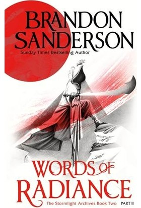 Words Of Radience Part Two (The Stormlight Archive Book 2) - Brandon Sanderson
