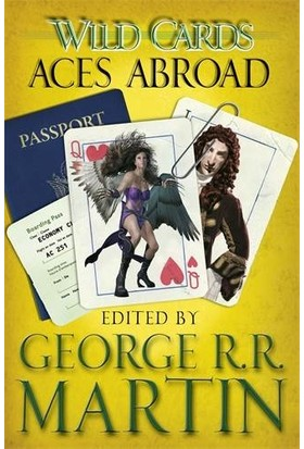 Aces Abroad (Wild Cards 4) - George R. R. Martin