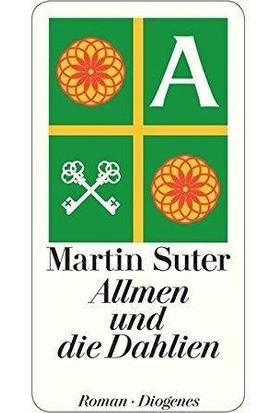 Allmen Un Die Dahlien - Martin Suter