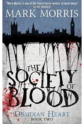 The Society Of Blood (Obsidian Heart Trilogy 2/3) - Mark Morris