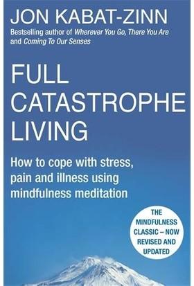 Full Catastrophe Living - Jon Kabat-Zinn