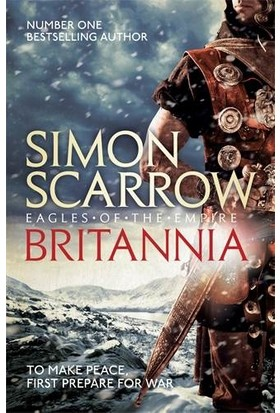 Britannia (Eagles Of The Empire 14) - Simon Scarrow
