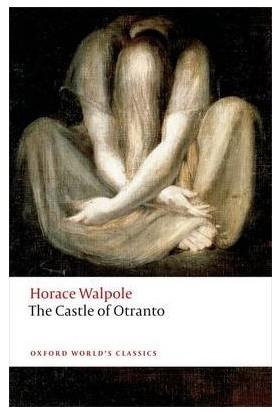 The Castle Of Otranto - Horace Walpole