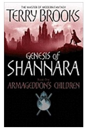 Armageddon's Children (Genesis Of Shannara 1) - Terry Brooks