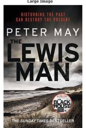 The Lewis Man (Lewis Trilogy 2) - Peter May