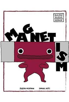 Buildıng Blocks Of Science Magnetism - Joseph Midthun and Samuel Hiti