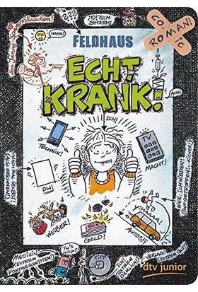 Echt Krank! - Hans-Jürgen Feldhaus