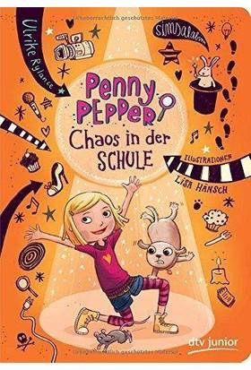 Penny Pepper: Chaos In Der Schule - Ulrike Rylance