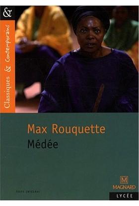 Medee - M.Rouquette