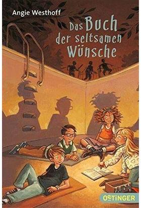 Das Buch Der Seltsamen Wünche - Angie Westhoff