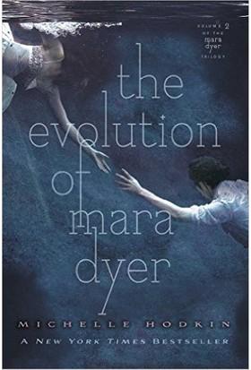 The Evolution Of Maya Dyer (Dyer Trilogy 2) - Michelle Hodkin