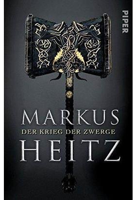 Der Krieg Der Zwerge ( Die Zwerge 2 ) - Markus Heitz