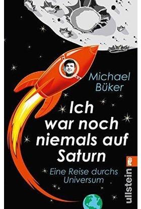 Ich War Noch Niemals Auf Satürn - Michael Büker