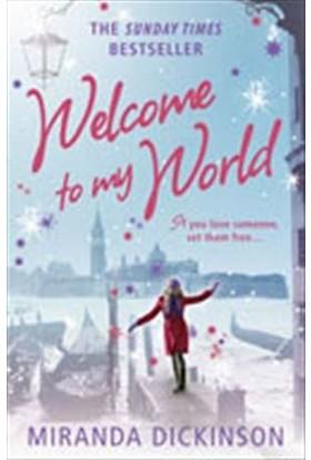 Welcome To My World - Miranda Dickinson