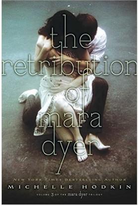 The Retribution Of Maya Dyer (Dyer Trilogy 3) - Michelle Hodkin