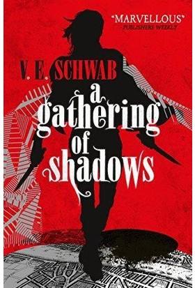 A Gathering Of Shadows (Darker Shade Of Magic 2) - V. E. Schwab