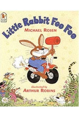 Little Rabbit Foo Foo - Michael Rosen