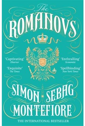 The Romanovs 1613 - 1918 - Simon Sebag Montefiore