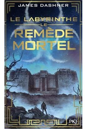 Le Remede Mortel (Le Labyrinthe 3) Poche - James Dashner