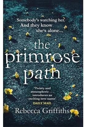 The Primrose Path - Rebecca Griffiths