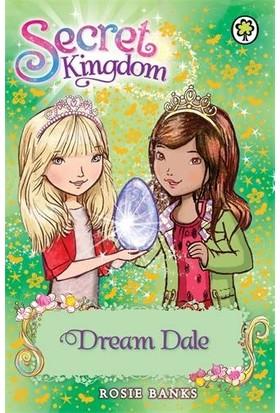 Dream Dale (Secret Kingdom) - Rosie Banks