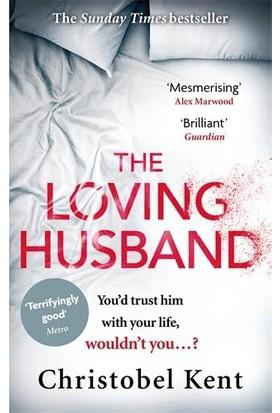 The Loving Husband - Christobel Kent