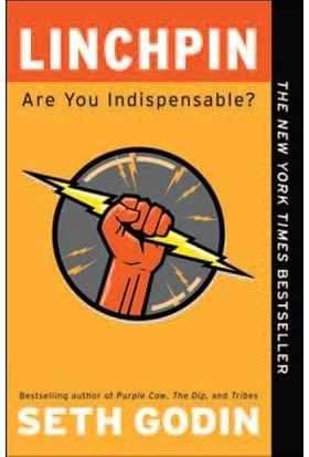 Linchpin: Are You Indispensible? - Seth Godin