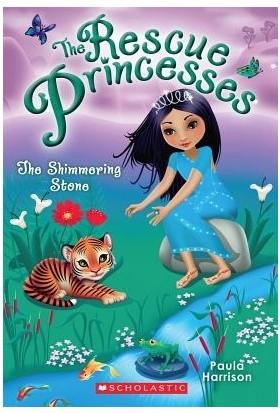 Rescue Princesses 8: The Shimmering Stone - Paula Harrison