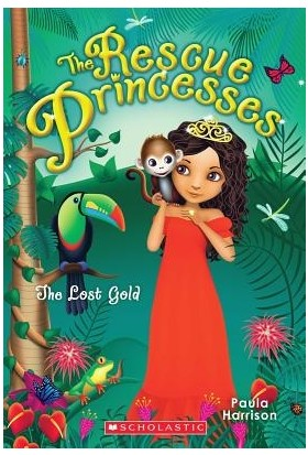 Rescue Princesses 7: The Lost Gold - Paula Harrison
