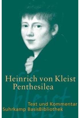 Penthesilea - Heinrich von Kleist