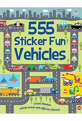 555 Sticker Fun: Wehicles - Susan Mayes