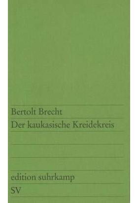 Der Kaukasische Kreidekreis - Bertolt Brecht