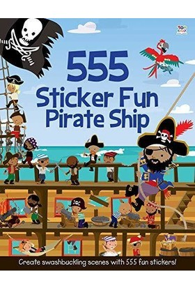 555 Sticker Fun: Pirate Ship - Susan Mayes